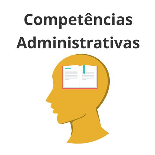 Competências Administrativas