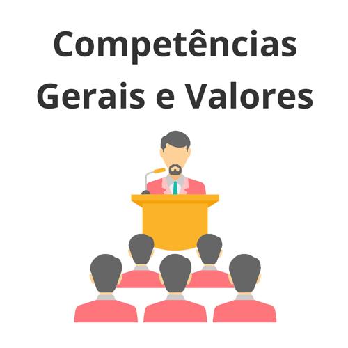 Competências Gerais e Valores